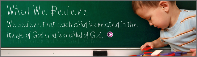 What We Believe - Read More - Click Here